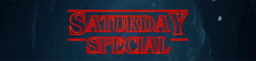 Strange Saturday, 29. Februar 2020: Stranger Things Saturday Special!